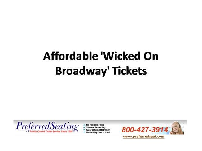 affordable 39 wicked on broadway 39 tickets authorstream
