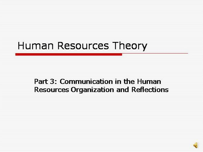 human relations and communications theories present Corruption — of human relations, in particular of empathy, understanding, and thoughtfulness towards others brought about by the possibility of ever-present, unbroken and often instant communication between individuals.