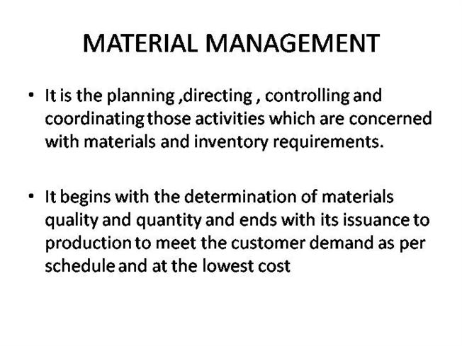 material management Note: in material management this field is a super location field once a location is selected, once a location is selected, dependent lovs in the lower sections display only materials located at, or below, the super location's.