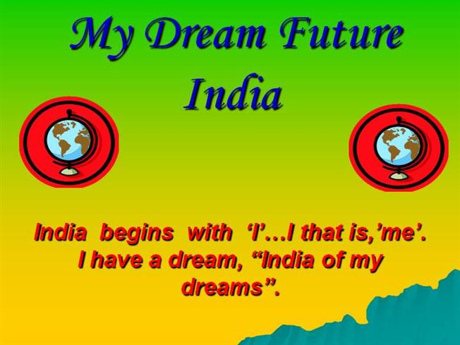 essay on my dreams of india Dreams of india is a radio drama, produced by the zbs foundation it is the seventh of the jack flanders adventure series and the second of the travels with jack sub.