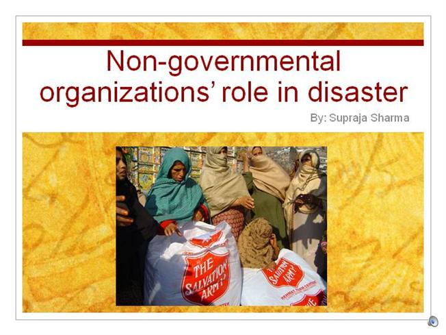 role of ngos in disaster management Role of ngos in disaster management by a moitra what is a hazard a hazard is any source of potential damage, harm or adverse health effects on something or someone under certain conditions at work a hazard is also a situation that poses a level of threat to life, health , property and.