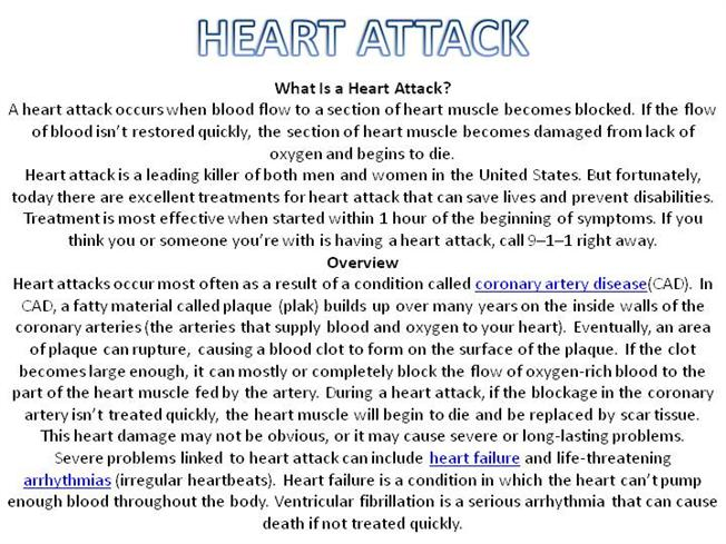 a description of how a heart attack occurs How long before a heart attack do symptoms occur - docs, when symptoms start, how long until a heart attack usually occurs heart attack (definition.