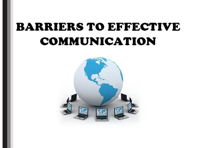 barriers of communication 2 essay Companies need to be aware of potential barriers to communication in general, physical separation and differences in status differences, gender.