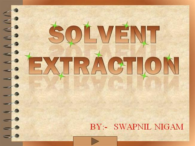 Solvent Extracted
