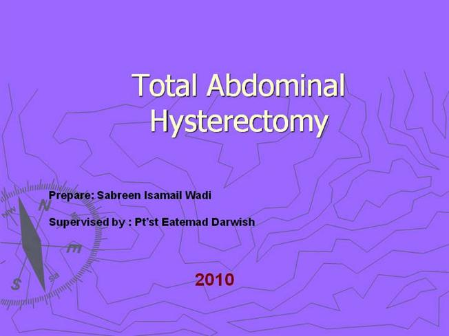 Total abdominal hysterectomy anatomy