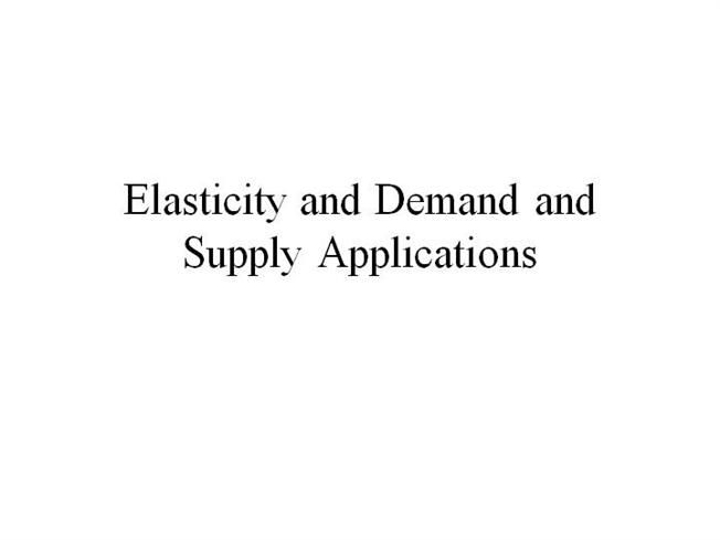 supply demand elasticity essay Supply and demand are the forces that make the market function you will also study the concept of elasticity elasticity is the measure of responsiveness of one variable from a change in another variable.