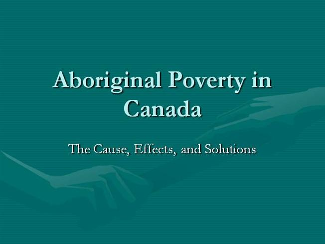 Aboriginal Poverty in Canada |authorSTREAM