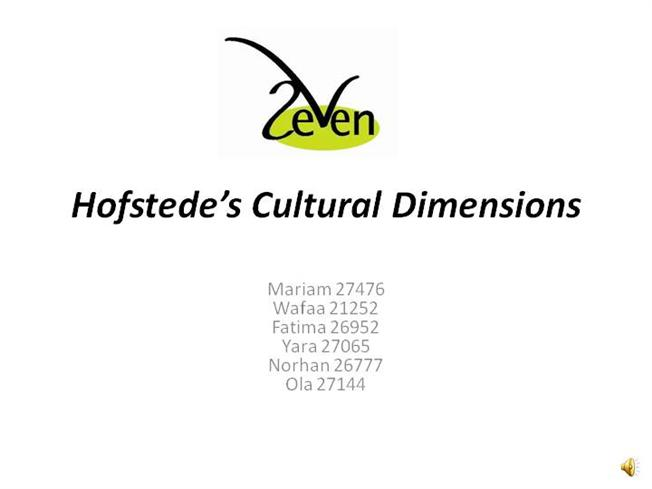 hofstede's dimensions of national culture According to geert hofstede there are six dimensions of national cultures, and the country scores on the six dimensions.