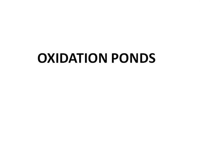 Oxidation ponds authorstream for Design of oxidation pond ppt