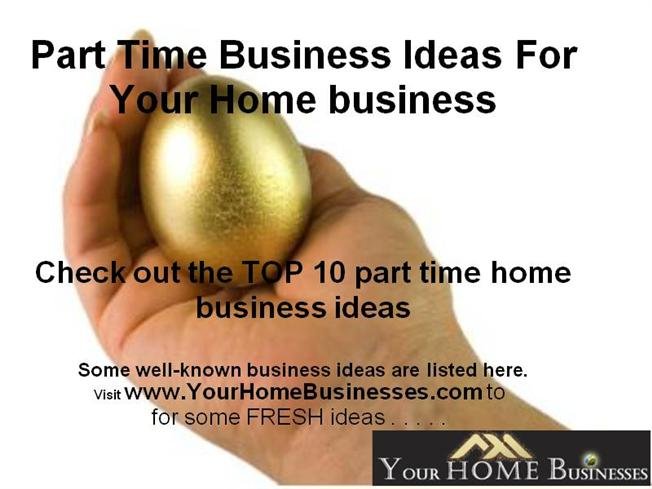 part time business ideas for your home business authorstream