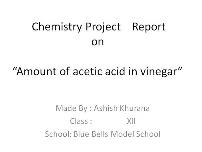 chemistry project report to study the Download cbse xii chemistry project determination of the contents of cold drinks study the diffusion of solids in liquids chemistry cbse class-12 guru's blog whats hot (download) cbse board exam model papers (download) cbse text books download free e-books cbse board exam.