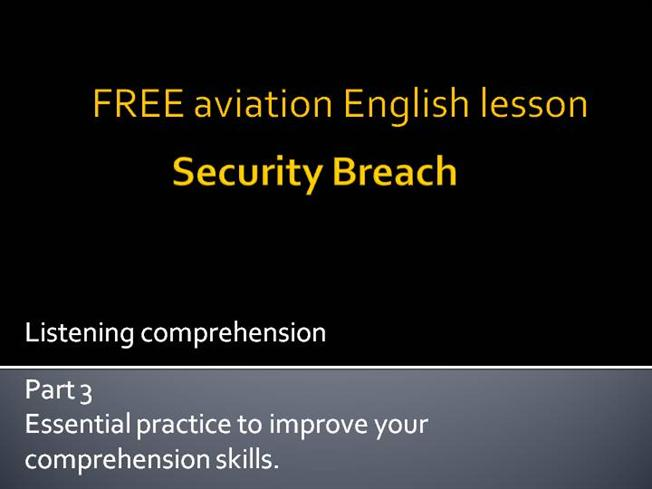 security breach aviation english lesson authorstream. Black Bedroom Furniture Sets. Home Design Ideas