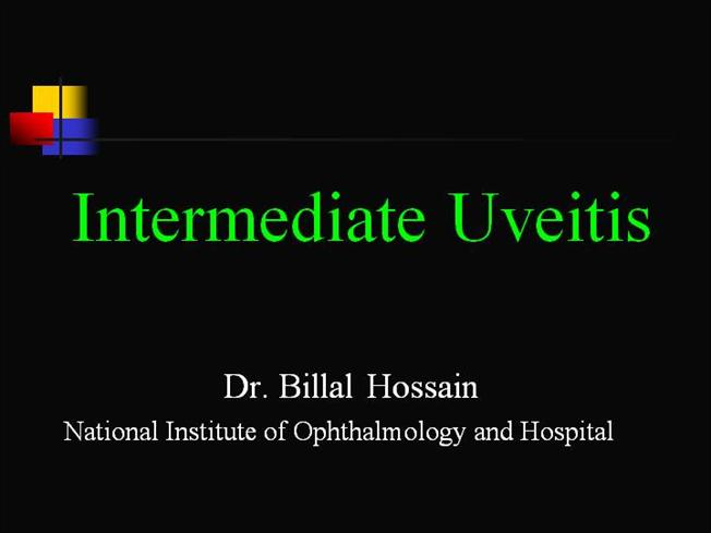intermediate uveitis ppt