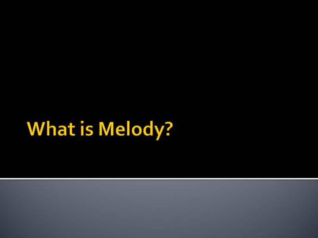 essay what is melody Music essays - baroque music print disclaimer: this essay has been submitted by a the principle melody in baroque music was supported by a written.