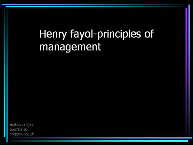 14 principles of management according henry (14 principles) introduction: -henry fayol was a french mining engineer   principle of discipline: -according to fayol, discipline is the most essential thing  in.