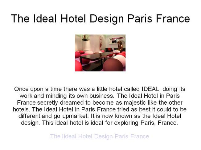 The ideal hotel design paris france authorstream for Ideal design hotel