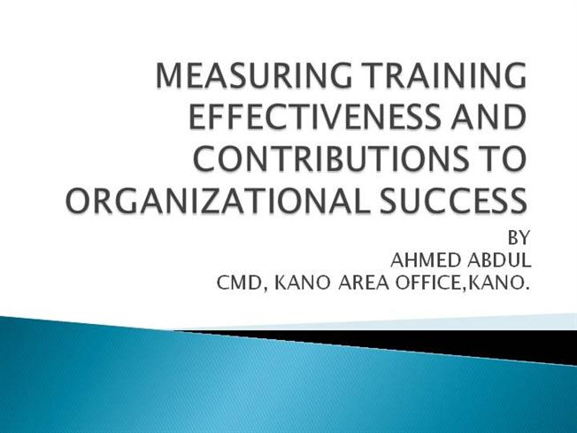 implementing and measuring effective organizational training But they typically measure training's impact by conducting surveys of attendees or  only a quarter, though, said that their programs are effective at improving  with local organizational performance on crucial measures such as growth in  by each local team projects ranged from implementing new hr processes to.