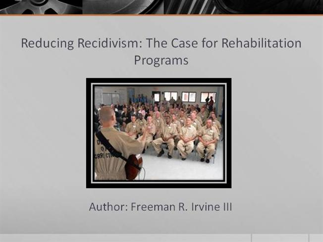 rehabilitation and recidivism Treatment programs for juvenile delinquents rehabilitation is the focus of corrections (in most cases this finding refers to a reduction in recidivism.