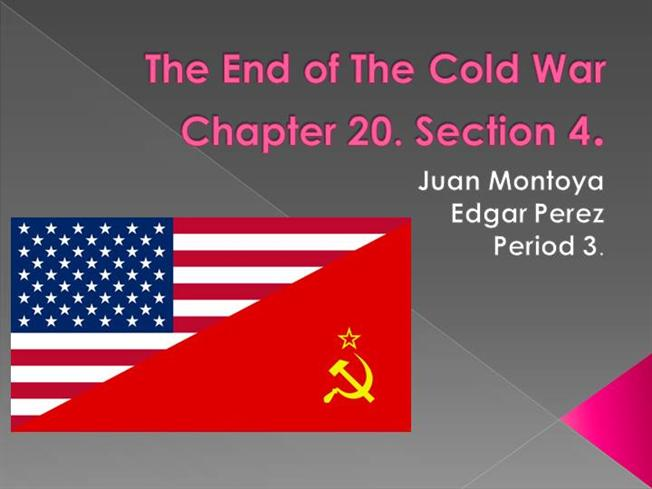 The End Of The Cold War  Period 3