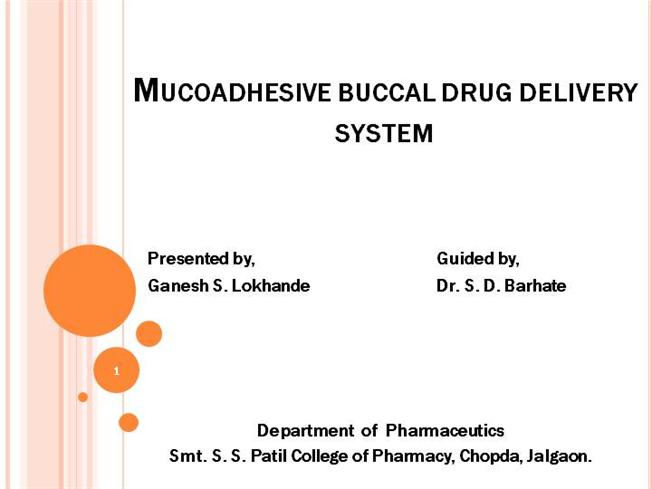 thesis on mucoadhesive buccal tablet Formulation and evaluation of mucoadhesive buccal tablets of sertaconazole nitrate for topical drug delivery thesis submitted to the faculty of pharmaceutical sciences.