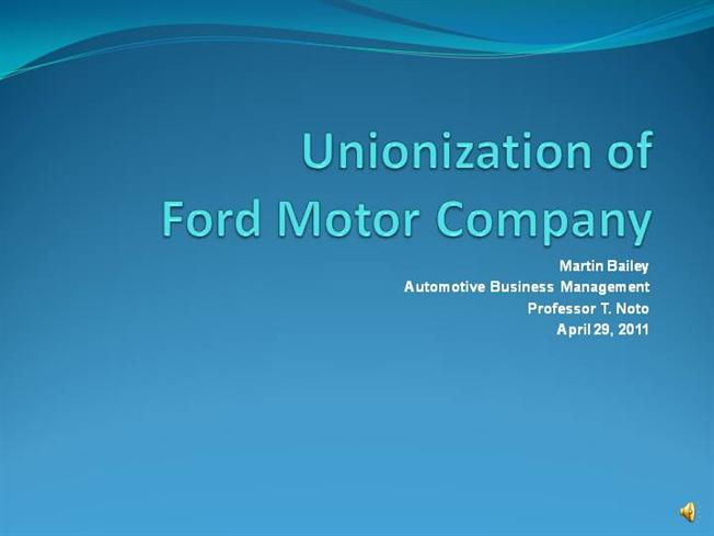 Unionization of ford motor company authorstream for Ford motor company powerpoint template