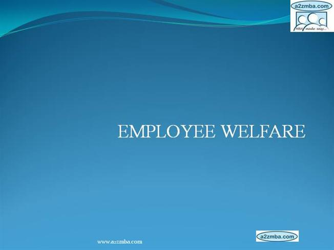 employee welfare Employee welfare policy 10 purpose the purpose of this procedure is to ensure the provision of basic employee relations star employee of the quarter.