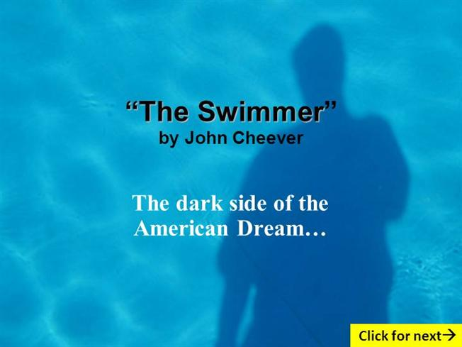 the swimmer by john cheever essay Rogerebertcom and vulture video essay: mad men movies: the  a favorite,  or even a favorite six, among the stories of john cheever.