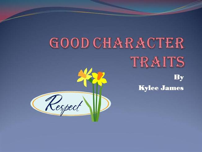 Character Trait Powerpoint Good Character Traits