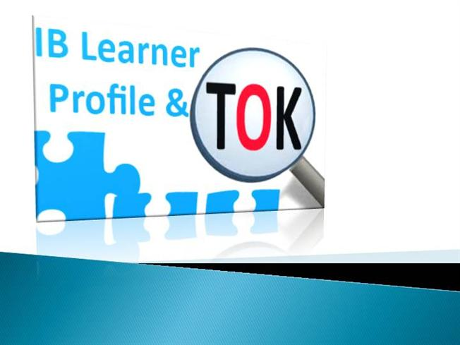 tok presentation template - ib learner profile and tok authorstream
