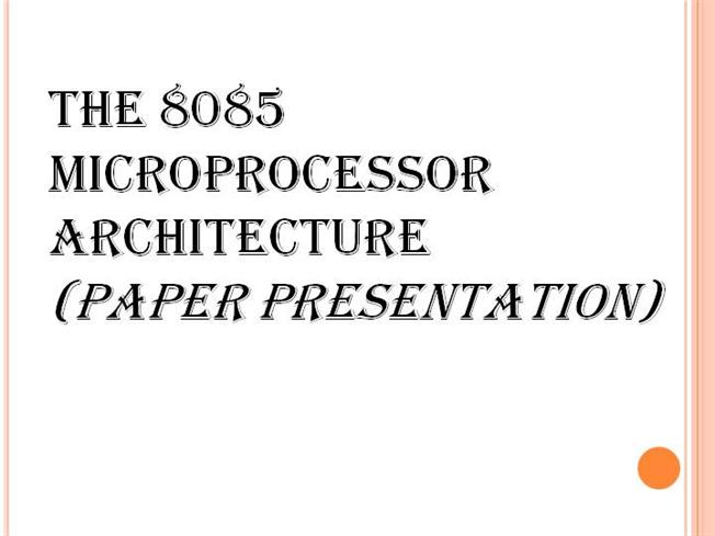 8085 microproceesor ppt.