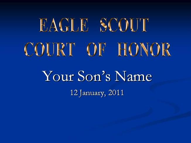Eagle scout court of honor powerpoint authorstream for Eagle scout powerpoint template