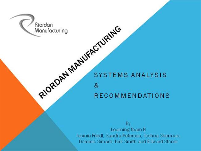 Riordan manufacturing swot analysis