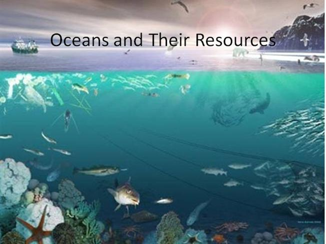 Ocean and resources
