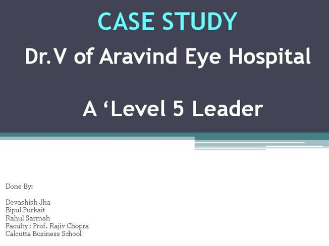 Aravind Eye Health Care Operations Harvard Case Solution & Analysis