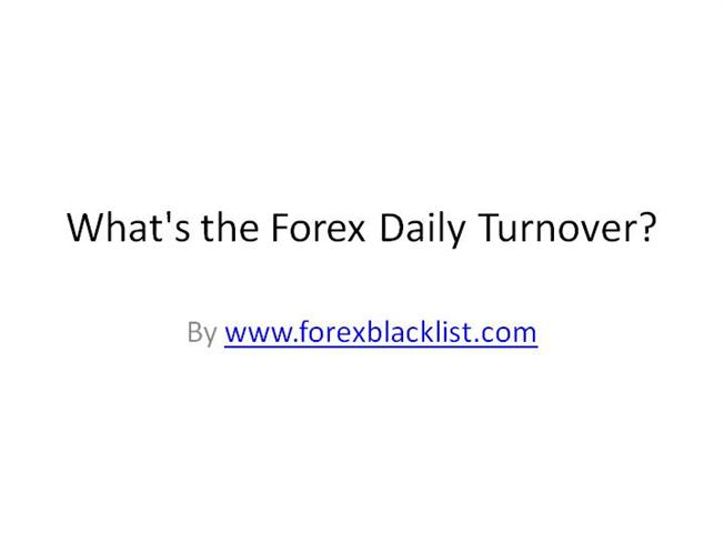 Daily turnover