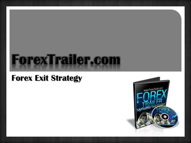 Forex exit strategy