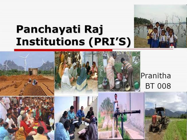 The role of Panchayati Raj Institution (PRIs) of India