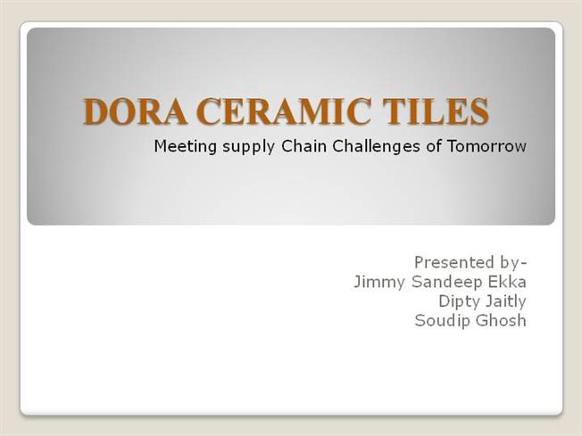 Dora Ceramic Tiles Authorstream