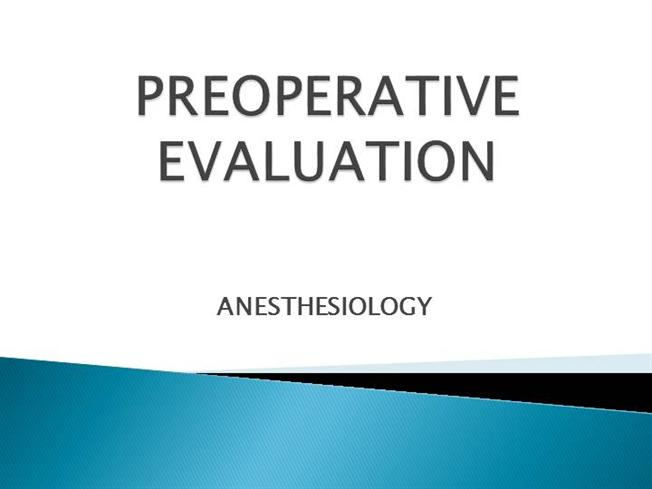 preoperative evaluation template - preoperative evaluation authorstream