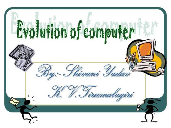 the history and development of computers History of computing, computerhistory, history of computers click on any square to continue  our partners computermuseum (dutch nl) historia komputera (poland.