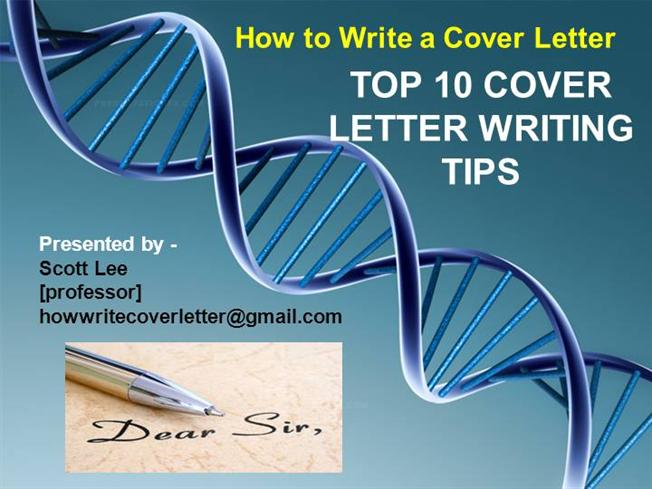 how to write a passionate cover letter - top 10 cover letter writing tips authorstream