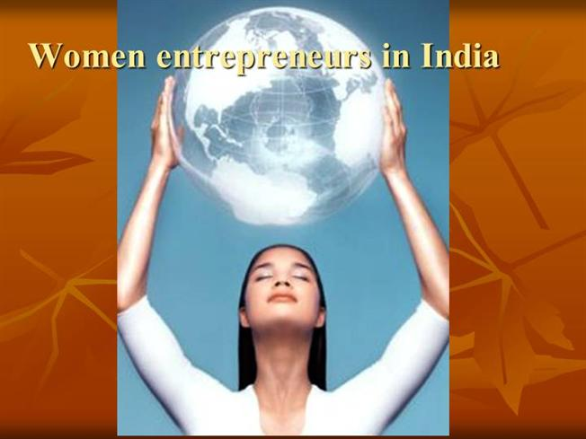 Current scenario of women entrepreneur in india
