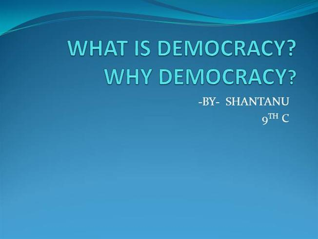 WHAT is DEMOCRACY |authorSTREAM