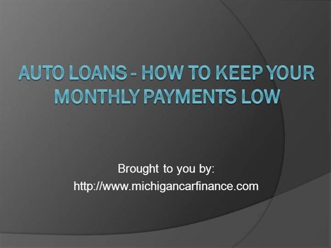 auto loans how to keep your monthly payments low authorstream. Black Bedroom Furniture Sets. Home Design Ideas