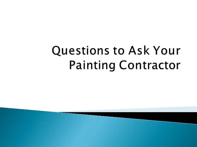 What To Ask Your Contractor: Questions To Ask Your Painting Contractor