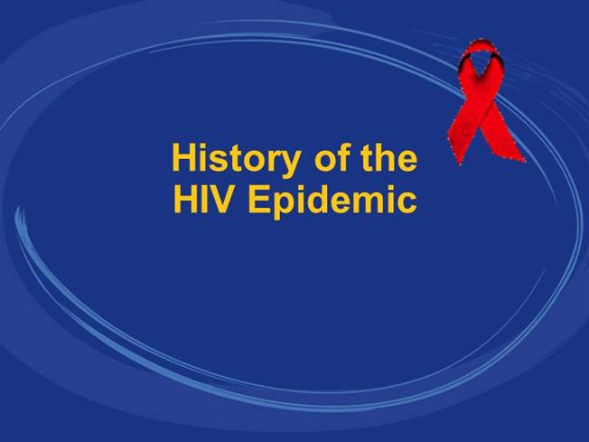 history of the of hiv epidemic authorstream. Black Bedroom Furniture Sets. Home Design Ideas