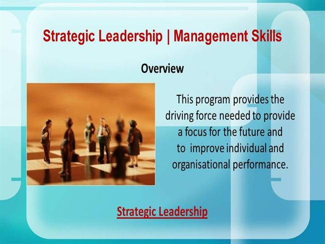 Strategic management and leaderships skills