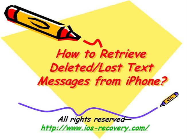 how to recover deleted text messages iphone how to retrieve deleted lost text messages from iphone 3540