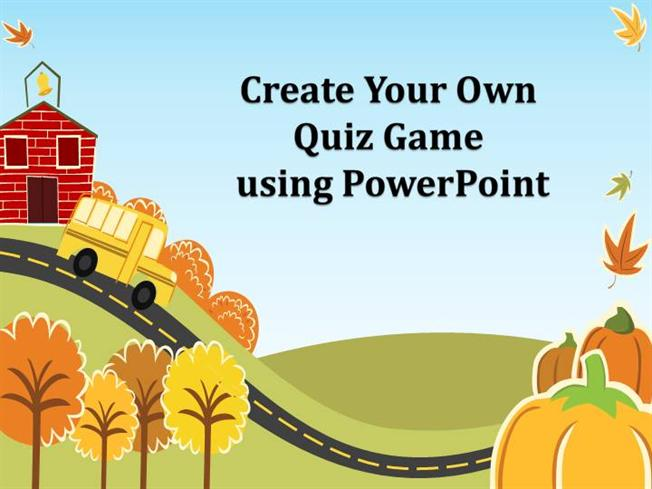 Create your own quiz game using powerpoint authorstream for How to make my own powerpoint template