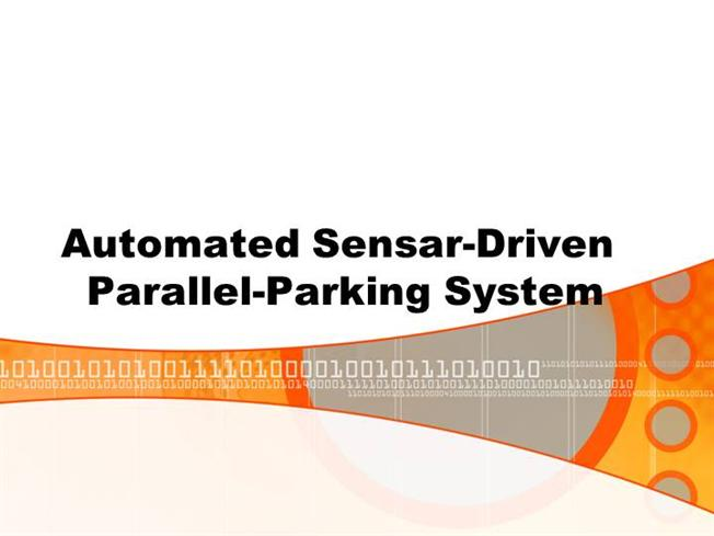 Automated sensar driven parallel parking system authorstream for Automated templates for intros